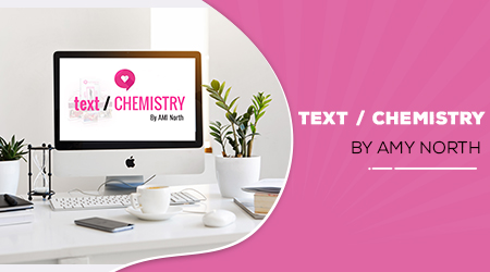 Text Chemistry by Amy North Review